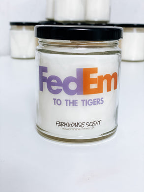 Fed Em to the Tigers Scented Candle | 9 oz or 16 oz | Novelty Candle - Waco Handcrafted