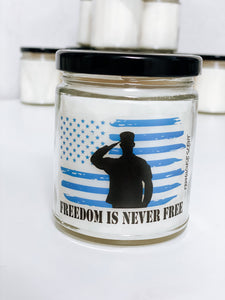 Freedom is Never Free Scented Candle | 9 oz or 16 oz | - Waco Handcrafted