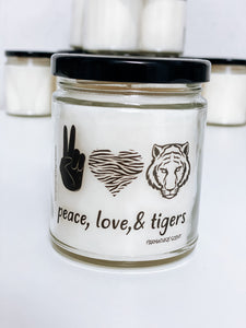 Peace, Love, Tigers Scented Candle | 9 oz or 16 oz | Novelty Candle - Waco Handcrafted