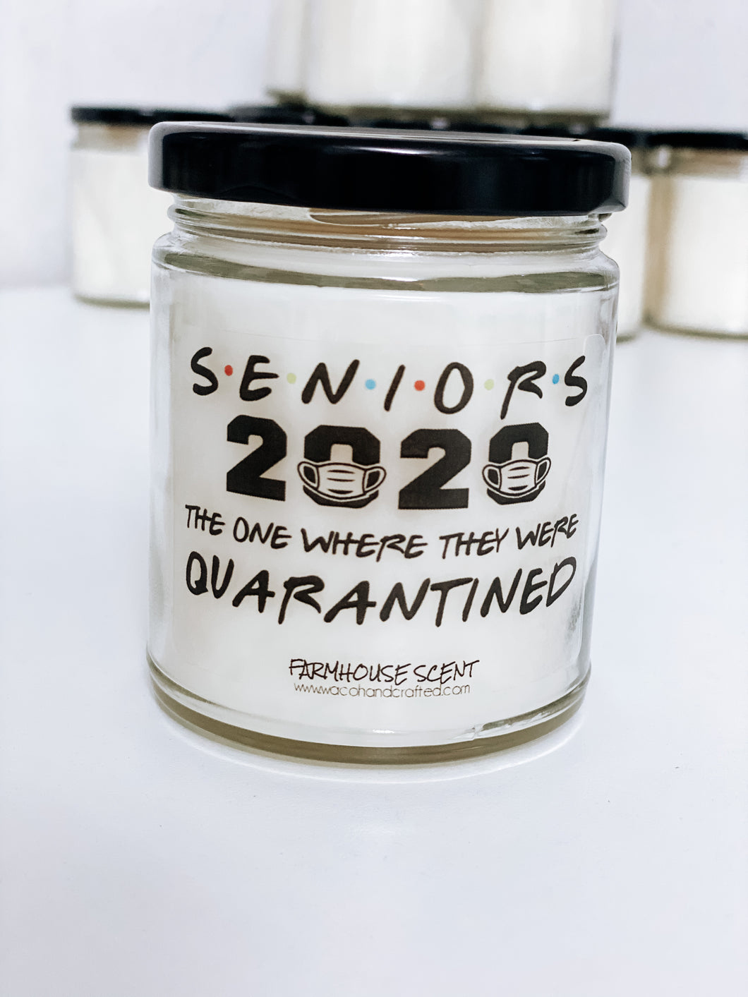 Seniors Quarantined Scented Candle | 9 oz or 16 oz | - Waco Handcrafted