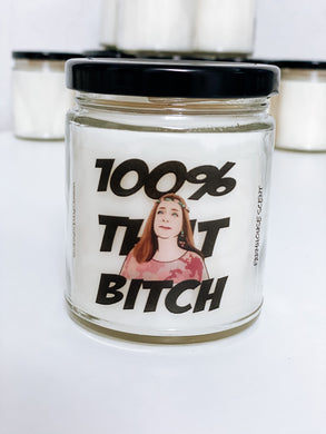 100% That Bitch Scented Candle | 9 oz or 16 oz | Novelty Candle - Waco Handcrafted