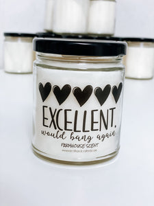 Excellent Would Bang Again Scented Candle | 9 oz or 16 oz | Novelty Candle - Waco Handcrafted