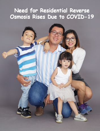 Need For Residential Reverse Osmosis Rises Due To COVID-19