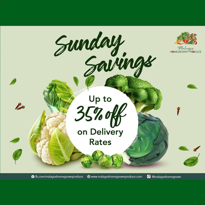 Malagos' Sunday Savings