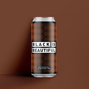 Black Is Beautiful Mocha Imperial Stout