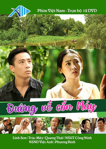 Duong Ve Con Nay - Tron Bo 12 DVDs - Phim Mien Nam