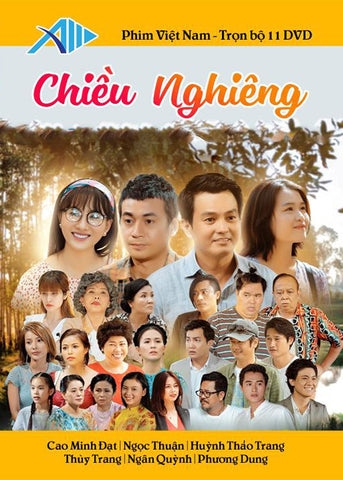 Chieu Nghieng - Tron Bo 11 DVDs - Phim Mien Nam