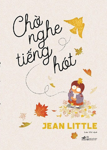 Cho Nghe Tieng Hot - Tac Gia: Jean Little - Book
