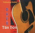 CD - Vo Thuong Guitar - Da Vu Tan Hon