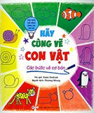 Hay Cung Ve Con Vat - Cac Buoc Ve Co Ban - Tac Gia: Kasia Dudziuk - Book