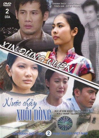 Xin Dung Quen - Nuoc Chay Xuoi Dong - 2 Phim Viet Nam - 2 DVDs