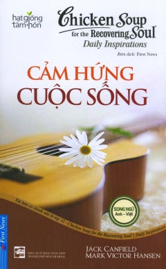 Chicken Soup 21 - Cam Hung Cuoc Song - Tac Gia: Jack Canfield & Mark Victor Hansen - Book
