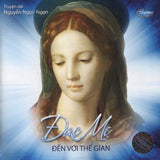 2 CD Audio Book - Nguyen Ngoc Ngan - Duc Me Den Voi The Gian