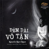 Nguyen Ngoc Ngan - Dem Dai Vo Tan - 4 CDs Audio Book