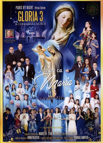 Gloria 3 - Hoan Ca Maria - 2 DVDs + 2 CDs