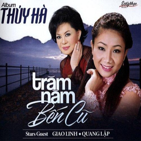 Album Thuy Ha - Tram Nam Ben Cu - CD