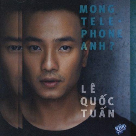 Le Quoc Tuan - Mong Telephone anh? - Asia CD