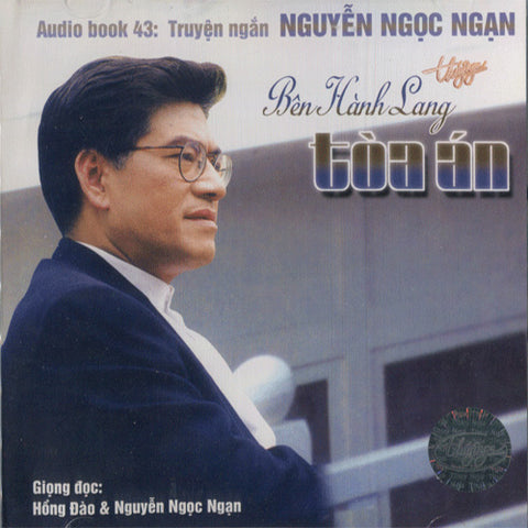 CD - Audio Book Nguyen Ngoc Ngan - Ben Hanh Lang Toa An