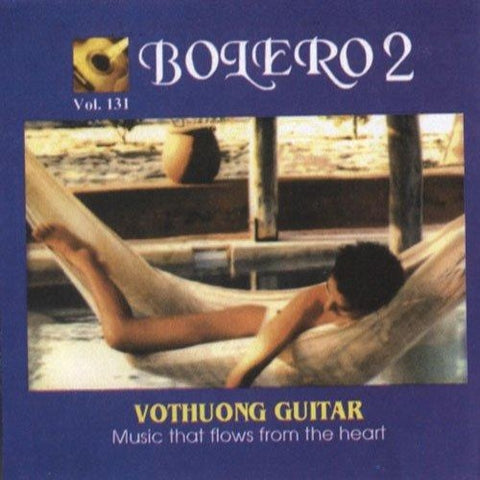 CD Vo Thuong Guitar 131 - Bolero 2