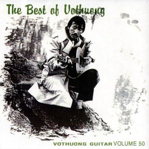CD Vo Thuong Guitar 50 - The Best Of Vo Thuong