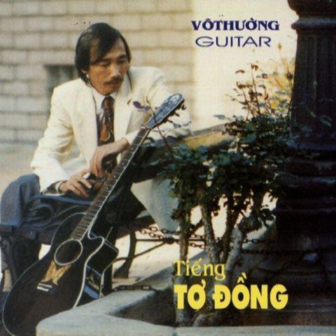 CD Vo Thuong Guitar 137 - Tieng To Dong