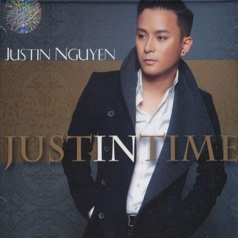 Justin Nguyen - Just In Time - CD Thuy Nga