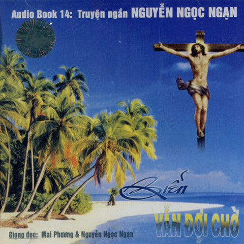 CD Audio Book - Nguyen Ngoc Ngan - Bien Van Doi Cho