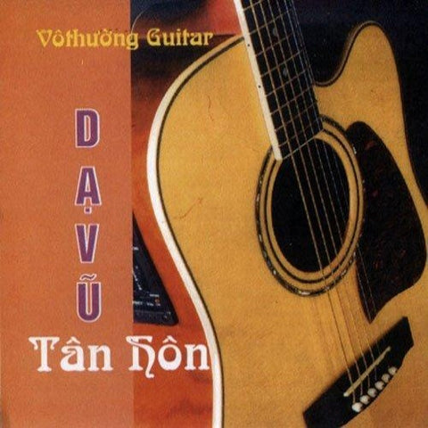 CD Vo Thuong Guitar 135 - Da Vu Tan Hon