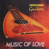 CD Vo Thuong Guitar - Music Of Love