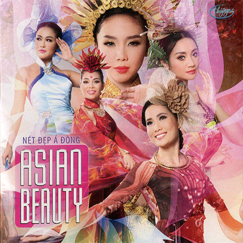 Asian Beauty - Net Dep A Dong - CD Thuy Nga