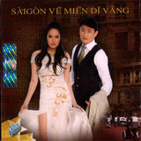 Asia CD - Saigon Ve Mien Di Vang