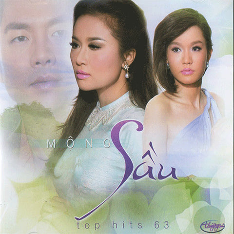 Top Hits 63 - Mong Sau - CD Thuy Nga