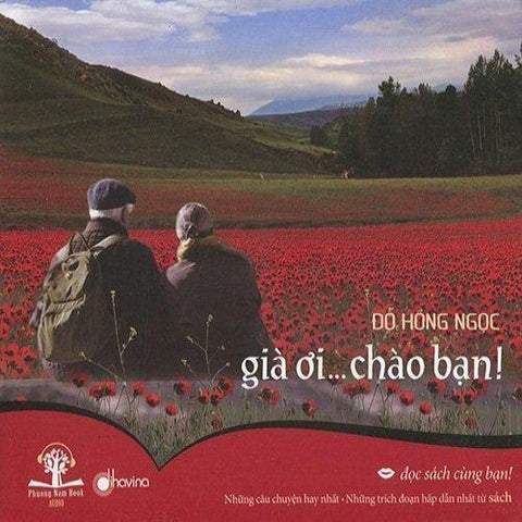 Gia Oi... Chao Ban - CD Audio Book