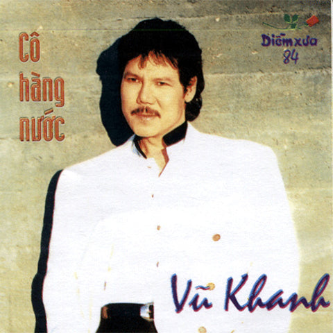 Vu Khanh - Co Hang Nuoc - CD