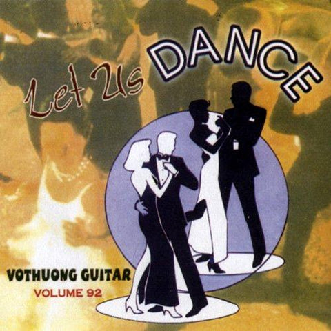 CD Vo Thuong Guitar 92 - Let Us Dance
