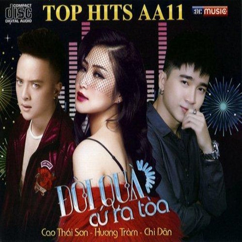 Top Hits AA11 - Doi Qua Cu Ra Toa - CD