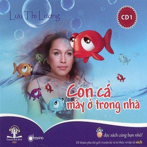 Con Ca May O Trong Nha 1 - CD Audio Book
