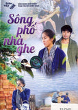 Song Pho Nha Ghe - Tron Bo 15 DVDs - Phim Mien Nam