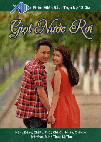 Giot Nuoc Roi - Tron Bo 12 DVDs - Phim Mien Bac