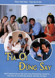 Tia Oi Dung Say - Tron Bo 12 DVDs - Phim Mien Nam