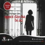 Nguoi Dan Ba Bi An - 2 CDs Audio Book