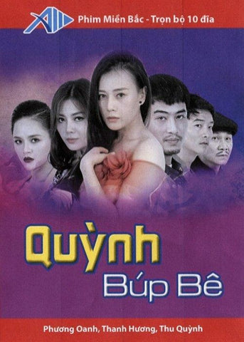 Quynh Bup Be - Tron Bo 10 DVDs - Phim Mien Bac