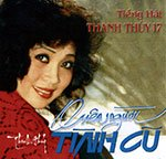Thanh Thuy 17 - Quen Nguoi Tinh Cu - CD
