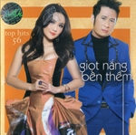 Top Hits 56 - Giot Nang Ben Them - CD Thuy Nga