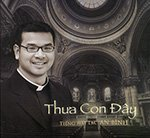 Tieng Hat LM. An Binh - Thua Con Day - CD