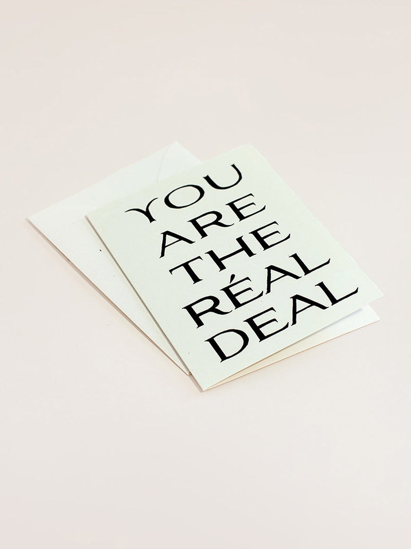 You are the Real Deal Card