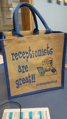 Receptionists are great jute shopping bag NHS