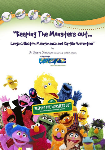 Keeping The Monsters Out... Large Collection Maintenance and Reptile Quarantine [E-Book and Video]