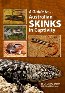 A Guide to... Australian Skinks in Captivity