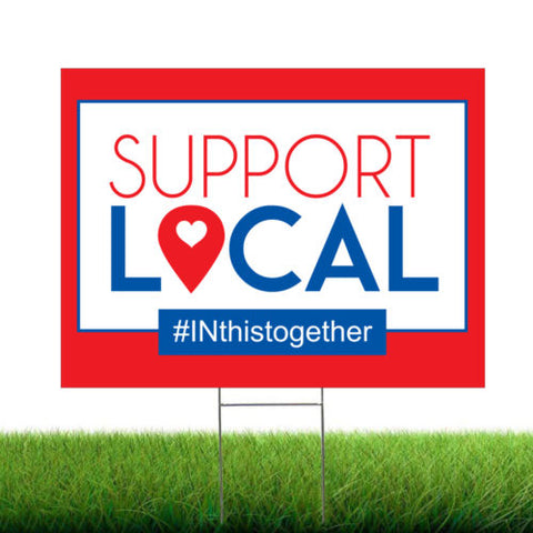 Support Local Yard Sign